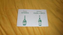 BUVARD ANCIEN DATE ?. / LIQUEUR IZARRA / ARMAGNAC CLOS DES DUCS. - Carte Assorbenti