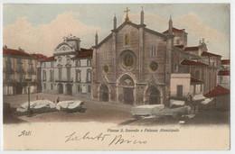 C.P.  PICCOLA     ASTI    PIAZZA  S.  SECONDO  E  PALAZZO  MUNICIPALE     1902      2  SCAN   (VIAGGIATA) - Asti