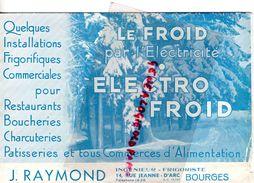 18- BOURGES- RARE DOCUMENT J. RAYMOND- INGENIEUR FRIGORISTE -14 RUE JEANNE D' ARC- ELECTRO FROID- - Petits Métiers