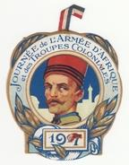 Insigne En Carton Journée De L'Armée D'Afrique Et Des Troupes Coloniales - 1917 - Insegne