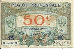 REGION PROVENCALE , 50 Centimes , Chambre De Commerce De MARSEILLE , R Série 27 , Etat: TB+ - Cámara De Comercio