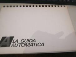 """PUBBLICAZIONE """"LA GUIDA AUTOMATICA"""" - Voitures"""