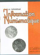 LE LOT ,la Nouvelle Information Numismatique Et Le Courrier Numismatique Numéro 1 à 17 De 1978-1979 - Livres & Logiciels