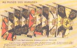 AU MUSEE DES INVALIDES LES NEUF PREMIERS DRAPEAUX PRIS AUX ALEMANDS - Patriotiques