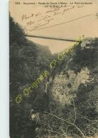 38.  Route De CORPS à MENS . Le POnt Du SAUTET Sur Le Drac . - Corps