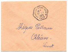 CHER - Dépt N° 18 = CHAPELLE SAINT URSIN 1963 / Recette Auxiliaire Rurale = CACHET Hexagonal Plein E7 - Bolli Manuali