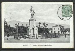 ITALIA REGNO ITALY KINGDOM CARTOLINA REGGIO CALABRIA MONUMENTO A GARIBALDI VIDIMATA CON FRANCOBOLLO - Reggio Calabria