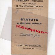 75- PARIS- RARE LIVRET SOCIETAIRE ORPHELINAT MUTUALISTE POLICES FRANCE OUTRE MER-JEAN COUDRIER-39 RUE VIOLET-POLICE-1947 - Historical Documents