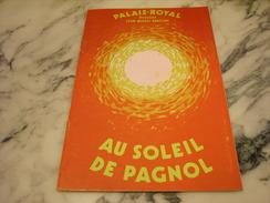 THEATRE DU PALAIS ROYAL AU SOLEIL DE PAGNOL - Programs