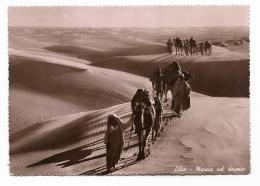 LIBIA - MARCIA NEL DESERTO  VIAGGIATA  FG - Libya