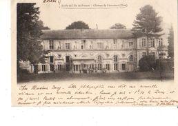 60-----LIANCOURT--école De L'ile De France--château De Liancourt--voir 2 Scans - Liancourt