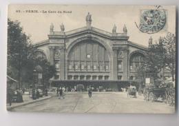PARIS - 1905 - La Gare Du Nord - Animée - France