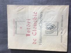 Histoires De Clochers. Majourau Canouge George Félibre - Books, Magazines, Comics