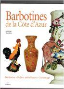 BARBOTINES DE LA COTE D AZUR 2002 BARBOTINE REFLETS METALLIQUES GARNISSAGE PAR MARYSE BOTTERO EDITIONS MASSIN - Art
