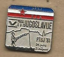 CUP - Ptuj 1981 ( Slovenia ).Association Of Sports Fishermen Of Yugoslavia. Fisherman - Badges