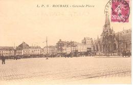 (59) Nord - CPA - Roubais - Grande Place - Roubaix