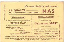 Buvard MAS La Seule Publicité Qui Compte: La Qualité Du Traitement Capilaire MAS 121 BIS Rue D'Alésia Paris 14 ème - Perfume & Beauty