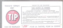 Buvard LE TIP Pain Soufflé Au Poisson Rien Ne Remplace Le TIP Pour La Tartine, Pour La Cuisine - Dairy