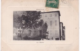 84 / PERTUIS / LA MAIRIE / JOLIE CARTE GAUFFREE - Pertuis