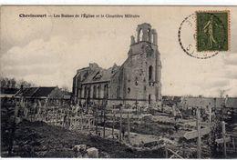 Chevincourt Les Ruines De L'eglise Et Le Cimetiere Americain - Non Classés