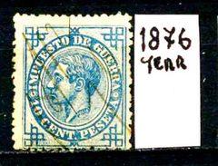 SPAGNA - Year 1876 - IMPOSTA DI GUERRA - Usato - Used - Utilisè - Gebraucht. - Servizi