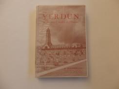 """Livre """"Verdun"""" La Plus Grande Bataille De L'histopire De G. Durassié. 507 Pages. - Guerre 1914-18"""