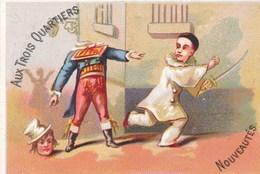 CHROMO   Pierrot Avec épée ( Escrime / Couper La Tête  ) AUX TROIS QUARTIERS ( Lith H. Bataille à Paris ) - Andere