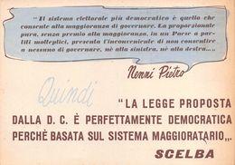 """07128 """"NENNI PIETRO - PARTITO DEMOCRAZIA CRISTIANA - LEGGE PROPOSTA PER IL SISTEMA ELETTORALE - SCELBA"""" PUBBL ORIGINALE - Non Classificati"""