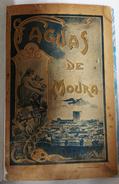 BEJA - MOURA - MONOGRAFIAS -«Águas De Moura » (Autor:Ferreira Da Silva  - 1903) - Books, Magazines, Comics