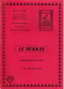 MAROC LE RAKKAS N° 21 Articles: Bureau Français De Larache; Service Allemand Des Postes Locales Entre MOGADOR /MARRAKECH - Magazines