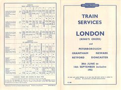 "07135 ""BRITISH RAILWAYS-TRAIN SERVICES-LONDON AND GRANTHAM-NEWARK-RETFORD-DONCASTER 1952"" ORARI ORIG. - Europe"