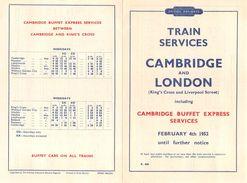 """07136 """"BRITISH RAILWAYS-TRAIN SERVICES-CAMBRIDGE AND LONDON 1952"""" ORARI ORIG. - Europe"""
