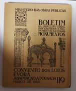 EVORA - MONOGRAFIAS - «Convento Dos Loios » (Boletim Da Dir. Geral Dos Edificios E Monumentos- Nº119 - 1965 ) - Books, Magazines, Comics
