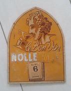 Publicité PLV Nollevalle Le Bon Vin Avec Calendrier Commençant Au Lundi 6 Novembre - Paperboard Signs