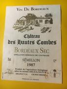 6409 - Château Des Hautes Combes 1987 Bordeaux Sec Sémillon - Bordeaux