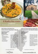 """Asigliano (VI) - """" Il Radicchio Rosso """" - - Ricette Di Cucina"""