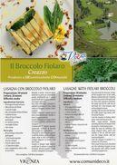"""Creazzo (VI) - """" Il Broccolo Fiolaro """" - - Ricette Di Cucina"""