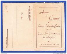 Portugal, 1954 Programa - ATENEU DE COIMBRA - SESSÃO CULTURAL E BAILE DEDICADO À CASA DOS ESTUDANTES DO IMPÉRIO - Programmes