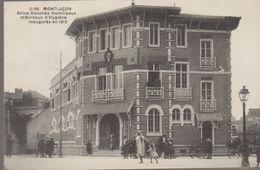 Montluçon - Bains Douches Municipaux Et Bureaux D'hygiène Inaugurés En 1913 - Montlucon