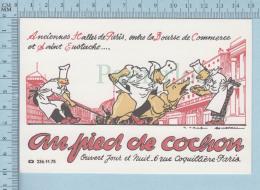 Publicité Advertising - Au Pied De Cochon, 6 Rue Coquilliere Paris - Publicité