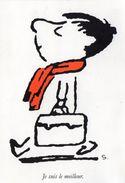 CPM - L - LE PETIT NICOLAS - DESSIN DE SEMPE - TEXTES DE GOSCINNY - JE SUIS LE MEILLEUR - Autres Illustrateurs