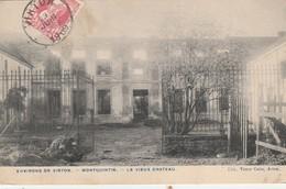 Montquintin - Virton  , Le Vieux Château ; édit Victor  Caên - Virton