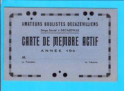 Carte Menbre Actif Amateurs Boulistes Decazevilliens Decazeville 1940 - 12 X 8 Cm - Vieux Papiers