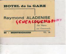 41- MONTRICHARD- RARE CARTE COMMERCIALE HOTEL DE LA GARE- RAYMOND ALADENISE - Petits Métiers