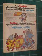 CLIP1116 : PUBLICITE FROMAGE FONDINE DSNEY DESSIN ANIME APPRENTIE SORCIERE  , 1 Page Découpée Dans Une Revue Spirou Des - Advertising