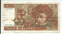 10 Frs , BERLIOZ , 6.6.74 , N° C.Fayette : 63.5 - 10 F 1972-1978 ''Berlioz''