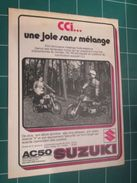CLIP1116 : Page Publicitaire Années 70 SUZUKI AC50  Découpée Dans Un Spirou Des Années 60/70  FORMAT : Page A4 - Advertising