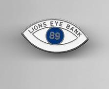 PINS  LIONS CLUB LIONS EYE BANK 89 YONNE  / 33NAT - Banks