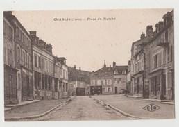 CPA CHABLIS Place Du Marché - Chablis