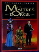 """Van Hamme / Vallès - Les Maîtres De L' Orge """" Adrien , 1917 """" - Glénat - (  1999 ) . - Non Classés"""